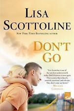 Great Mystery! Don't Go By Lisa Scottoline (bestselling author)
