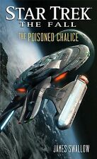 NEW - Star Trek: The Fall: The Poisoned Chalice, James Swallow - Mass Market Pap
