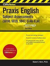 CliffsNotes Praxis English Subject Assessments, 3rd Edition: (5038, 5039, 5047,
