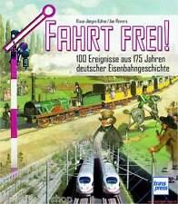 Fachbuch Fahrt frei!, 100 Ereignisse deutscher Eisenbahngeschichte REDUZIERT NEU