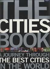 The Cities Book: A Journey Through the Best Cities in the World by Lonely Plane