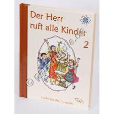 Liederbuch: DER HERR RUFT ALLE KINDER (BAND 3) *NEU*