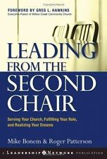 Leading from the Second Chair: Serving Your Church, Fulfilling Your Role, and Re