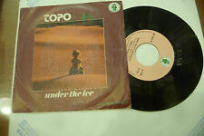 "TOPO&ROBI""UNDER THE ICE-disco 45 giri IL DISC 1978"" IALO DISCO/RARO"