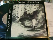 MINT- PRIVATE 1977 FOLK LP~WOODY SIMMONS~OREGON MOUNTAIN~~on DEEP RIVER