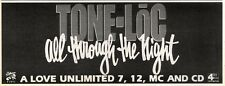 16/11/91 Pgn49 Advert: Tone-loc all Through The Night Single Out Now 4x11""