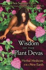 NEW - Wisdom of the Plant Devas: Herbal Medicine for a New Earth