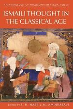 Ismaili Thought in the Classical Age Vol. 2 Vol. 2 (2008, Hardcover)