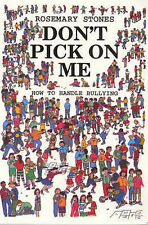 Stones, Rosemary Don't Pick on Me: How to Handle Bullying Very Good Book