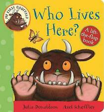 Who Lives Here?: A Lift-the-Flap Book by Julia Donaldson (Board book, 2015)