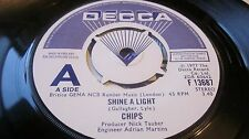 "CHIPS ‎– Shine A Light / Living Is Ours 7"" DECCA PROMO/DEMO WHITE/BLUE LABEL EX-"