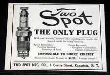 1908 OLD MAGAZINE PRINT AD, TWO SPOT SPARK PLUGS, IMPOSSIBLE TO SHORT CIRCUIT!
