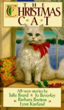 The Christmas Cat Julie Beard, Jo Beverley, Barbara Bretton, Lynn Kurland Mass