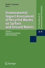 Environmental Impact Assessment of Recycled Wastes on Surface and Ground...