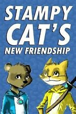 Stampy Cat's New Friendship : An Unofficial Minecraft Novel Based on...