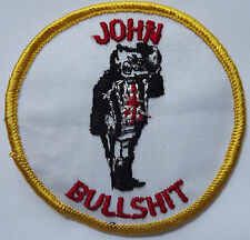 JOHN BULLSHIT Vtg 70`s/80`s Embroidered Patch Funny Humorous Adult Humour