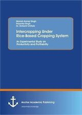 Intercropping under Rice-Based Cropping System : An Experimental Study on...