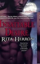 The Demonborn Ser.: Insatiable Desire by Rita B. Herron and Rita Herron...