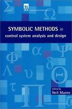 Symbolic Methods in Control System Analysis and Design (I E E Control -ExLibrary