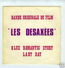 45 RPM SP OST LES DESAXEES DANIEL FAURE JANKO NILOVIC