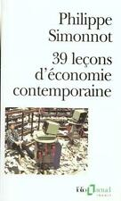 39 leçons d'économie contemporaine Simonnot  Philippe Occasion Livre