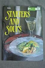 WOMEN'S WEEKLY~Starters and Soups Cookbook~Delicious GR8 Tasting Recipes