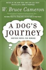 A Dog's Journey by W. Bruce Cameron (2013, Paperback)