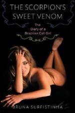 The Scorpion's Sweet Venom: The Diary of a Brazilian Call Girl by Surfistinha,