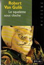Le squelette sous cloche.Robert VAN GULIK.France Loisirs