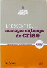 L'Essentiel pour Manager en temps de Crise - Harvard Business Essentials -