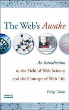 The Web's Awake: An Introduction to the Field of Web Science and the C-ExLibrary