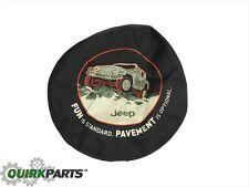 1996-2016 Jeep Wrangler Tire Cover FUN IS STANDARD Pavement Optional MOPAR OEM