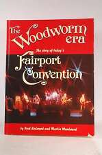 The Woodworm Era: The Story of Today's Fairport Convention, Redwood, Fred and Wo