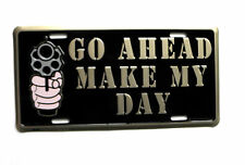 Go Ahead Make My Day Dirty Harry Gun License Plate Auto Size 6 x 12 inches