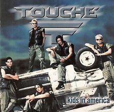 TOUCHE : KIDS IN AMERICA / CD (BMG BERLIN 1998) - NEUWERTIG