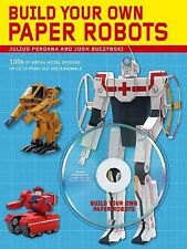 Build Your Own Paper Robots: 100s of Mecha Model Designs on CD to Print Out and