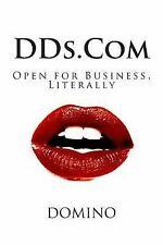 DDs. Com : Open for Business, Literally by Domino (2013, Paperback)
