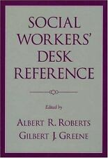 Social Workers' Desk Reference by Albert R Roberts
