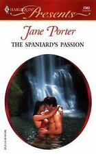 The Spaniard's Passion by Jane Porter (2003, Paperback)