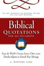 Biblical Quotations for All Occasions : From the World's Greatest Sour-ExLibrary