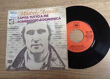 SP 45 tours Marcel Amont chante en italien Capita tutto a me 1972 EXC