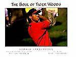 The Soul of Tiger Woods (1998, Hardcover) beautiful images.