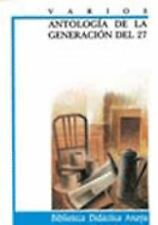 ANTOLOGIA DE LA GENERACION DEL 27 / ANTHOLOGY OF 27'S GENERATION (PAPERBACK) NEW
