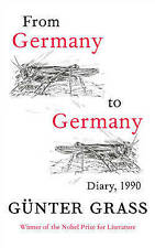 From Germany to Germany: Diary 1990 by Gunter Grass (Paperback, 2012)