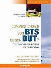 comment choisir son BTS ou son DUT ? (8e édition) Collectif Occasion Livre