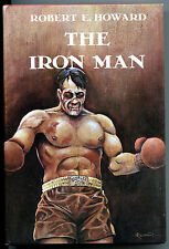 THE IRON MAN, HC/DJ, Robert E Howard, 1st, 1976, FN/FN-, more in store