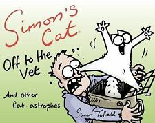 Simon's Cat off to the Vet ... and Other Adventures (2015, Paperback)