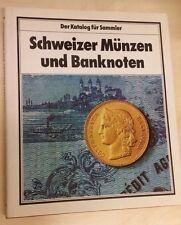 Schweizer Munzen und Bankoten Der Katalog fur Sammler vonHerbert Rittman 1980