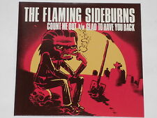 "THE FLAMING SIDEBURNS -Count Me Out- 7"" 45 nm"