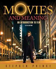 Movies and Meaning : An Introduction to Film by Stephen R. Prince (2009, Paperba
